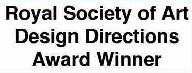 Royal Society of Art Design Directions Award Winner